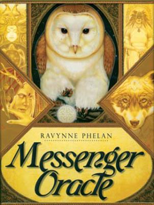 Messenger Oracle By Ravynne Phelan