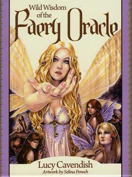 Wild Wisdom Of The Faery Oracle Vy Cavendish & Fenech